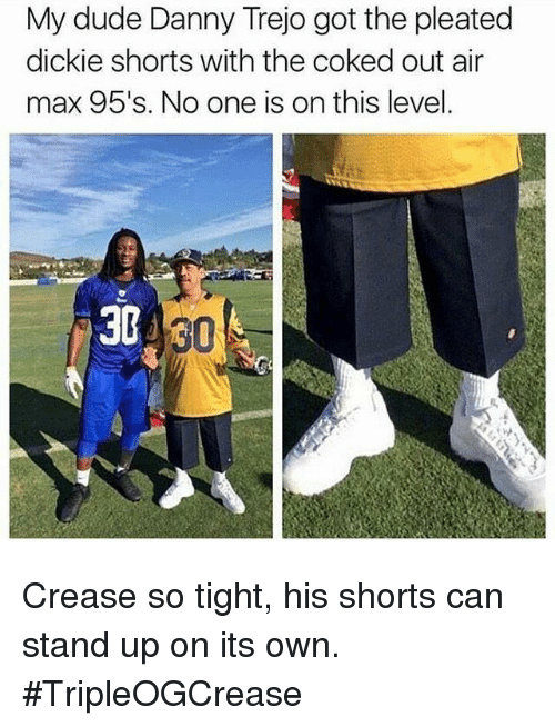 air maxes: My dude Danny Trejo got the pleated  dickie shorts with the coked out air  max 95's. No one is on this level.  30 30  30 Crease so tight, his shorts can stand up on its own. #TripleOGCrease