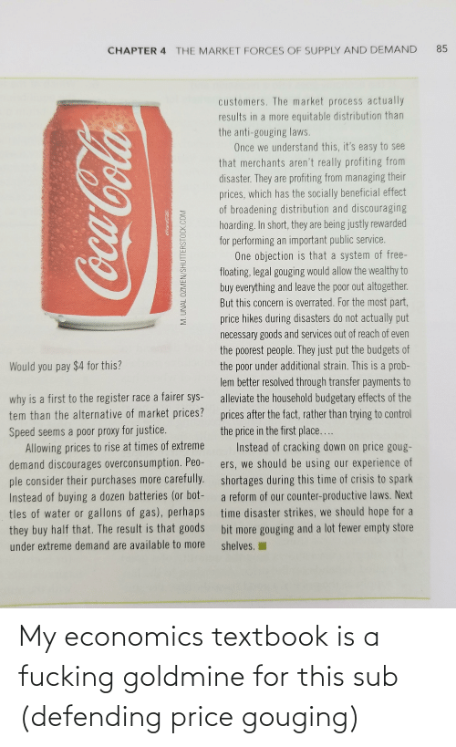 Price Gouging: My economics textbook is a fucking goldmine for this sub (defending price gouging)