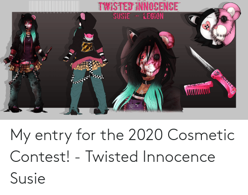 Innocence: My entry for the 2020 Cosmetic Contest! - Twisted Innocence Susie