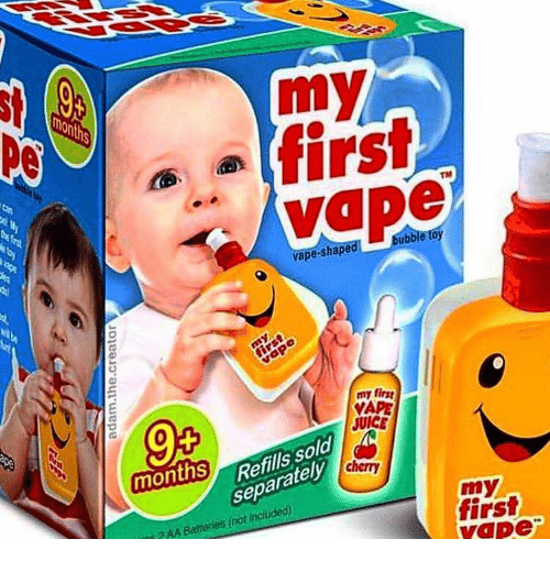 Vape: my  firsi  non  TM  vape-shapea  bubble toy  my firsg  VAPE  JUICE  0  Refills sold  separatel  months  my  first  vape  3AA Battories(not included)