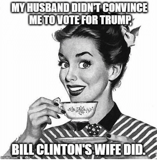 Memes, Trump, and Wife: MY HUSBANDDIDNTCONVINCE  METOVOTE FOR TRUMP  0  BILL CLINTON'S WIFE DID.  p.com