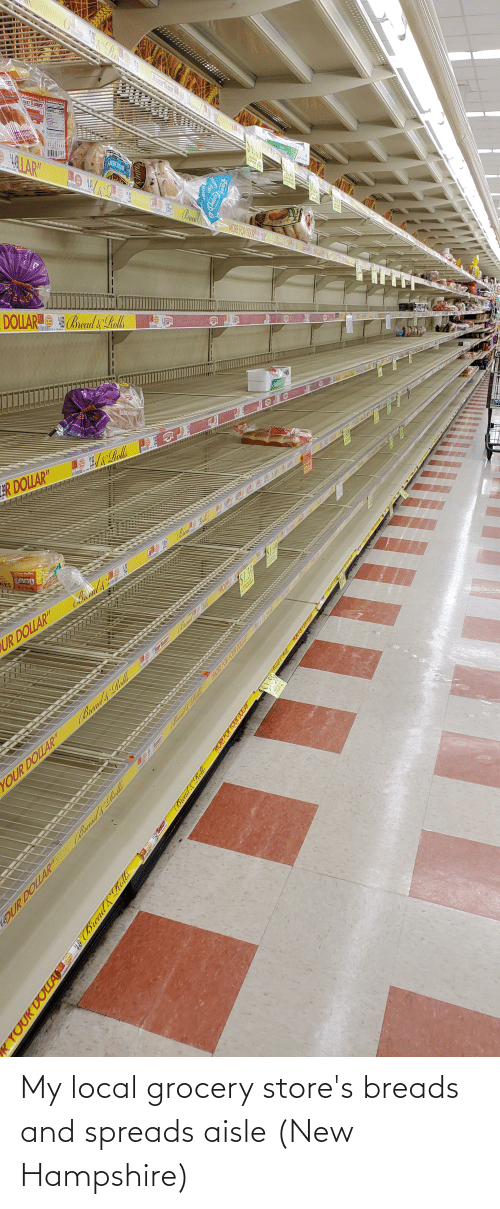 spreads: My local grocery store's breads and spreads aisle (New Hampshire)