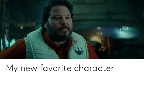 Favorite Character: My new favorite character