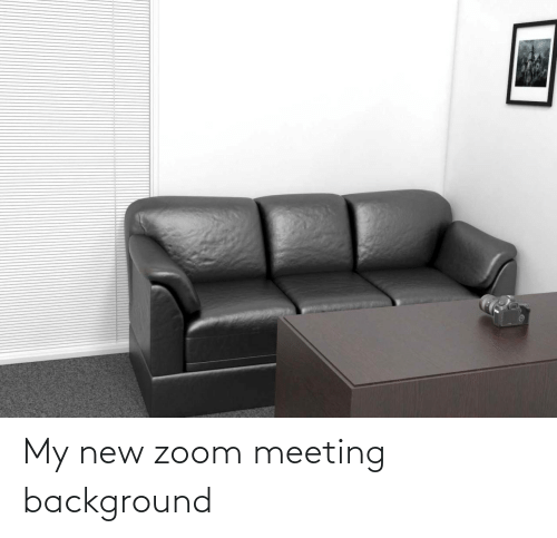 meeting: My new zoom meeting background