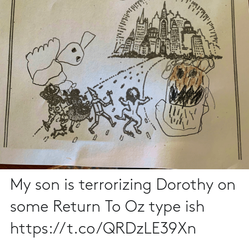 Return: My son is terrorizing Dorothy on some Return To Oz type ish https://t.co/QRDzLE39Xn