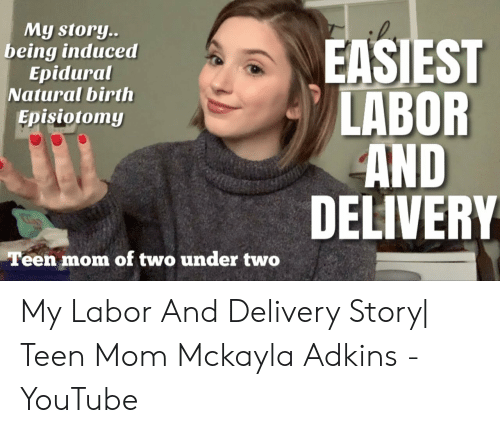 My Story Easiest Labor And Delivery Being Induced Epidural Natural