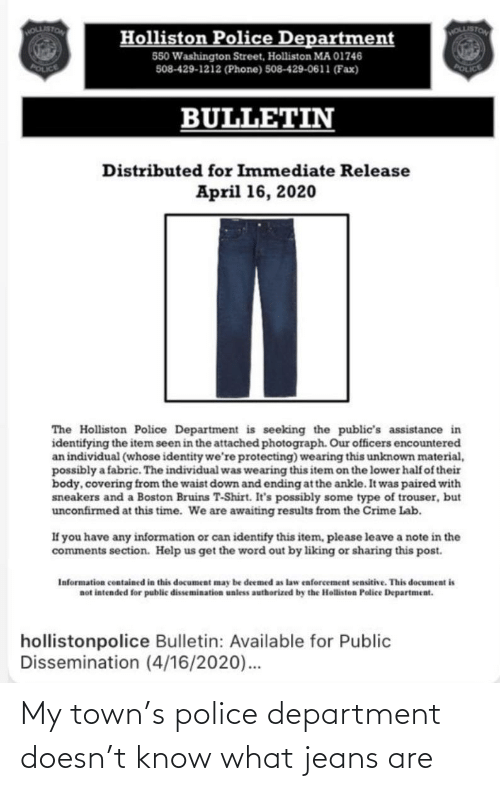 department: My town's police department doesn't know what jeans are