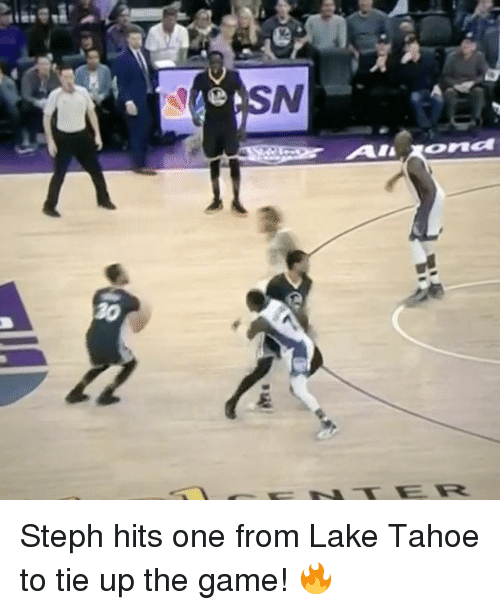 """Tahoe: N  ALRURona  20  ER  """"41  159  I Steph hits one from Lake Tahoe to tie up the game! 🔥"""
