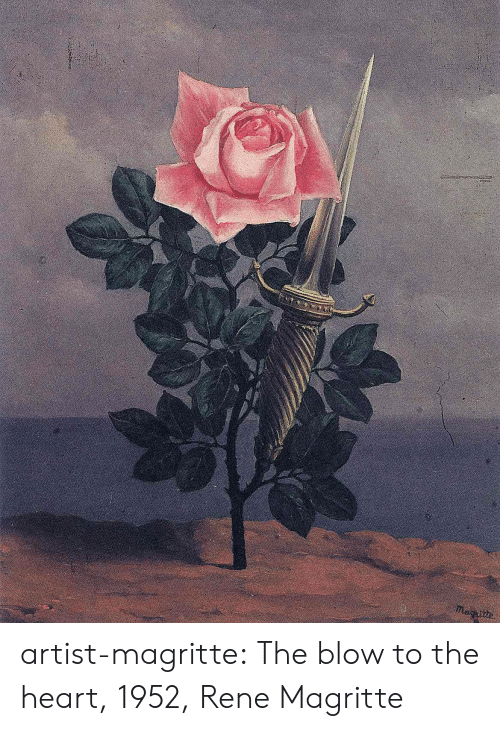 Tumblr, Blog, and Heart: nacitte artist-magritte:  The blow to the heart, 1952, Rene Magritte