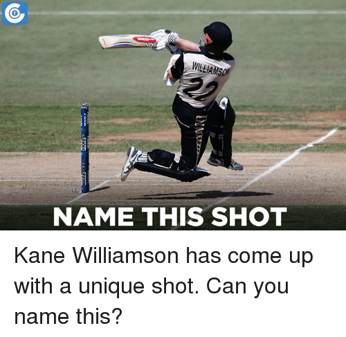 Kane Williamson: NAME THIS SHOT Kane Williamson has come up with a unique shot. Can you name this?