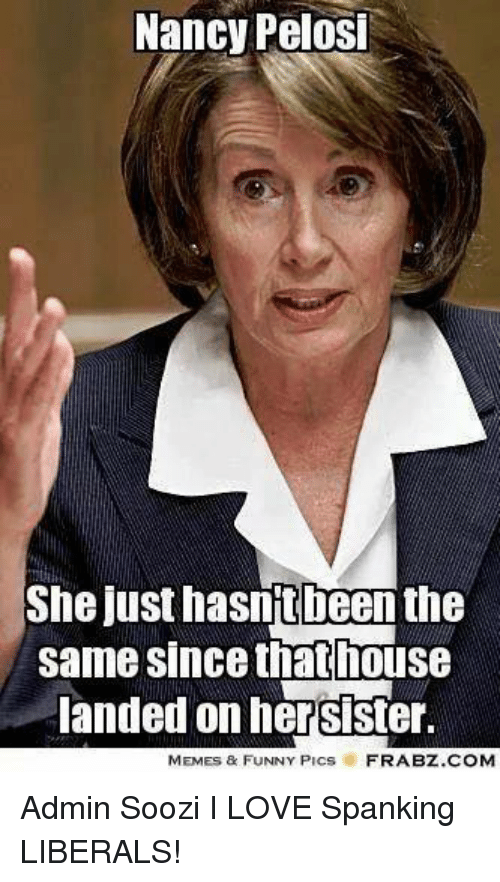 Funny Love And Memes Nancy Pelosi She Just Hasntbeen The Same Since That