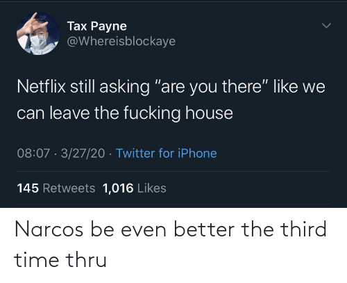 better: Narcos be even better the third time thru