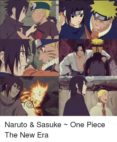 one piec: Naruto & Sasuke   ~ One Piece The New Era
