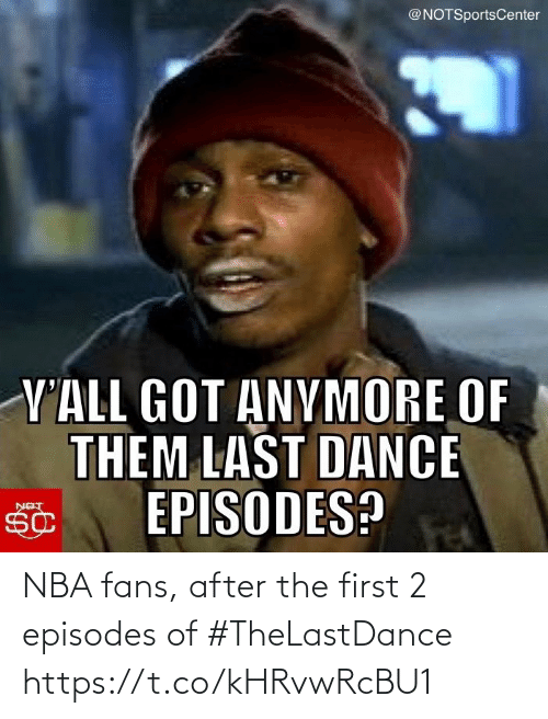 After The: NBA fans, after the first 2 episodes of #TheLastDance https://t.co/kHRvwRcBU1