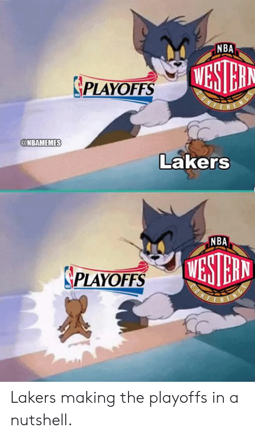 Los Angeles Lakers, Nba, and Nba Playoffs: NBA  PLAYOFFS  ESTEHN  @NBAMEMES  Lakers  NBA  ASTEHIN  PLAYOFFS Lakers making the playoffs in a nutshell.