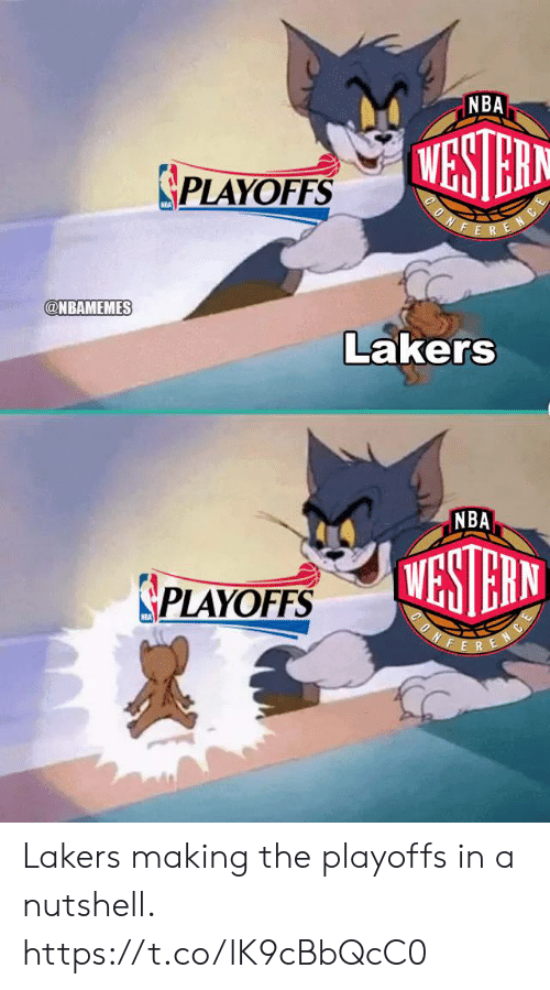 Los Angeles Lakers, Nba, and Nba Playoffs: NBA  PLAYOFFS  @NBAMEMES  Lakers  NBA  PLAYOFFS  NBA Lakers making the playoffs in a nutshell. https://t.co/lK9cBbQcC0