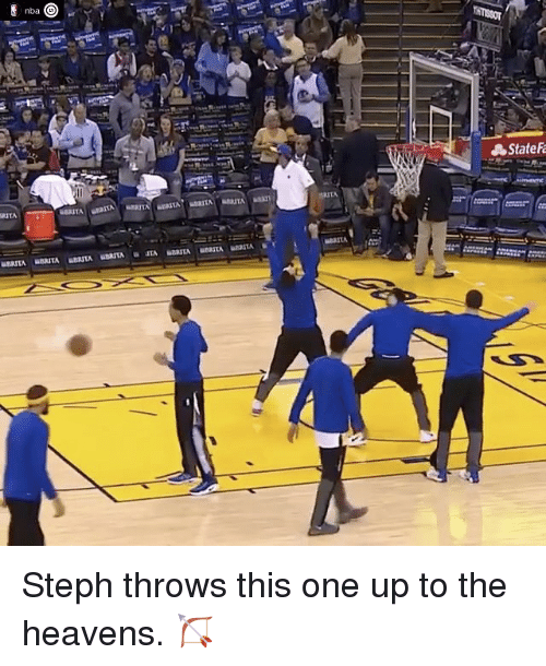 One Upping: nba  RITA  State Steph throws this one up to the heavens. 🏹