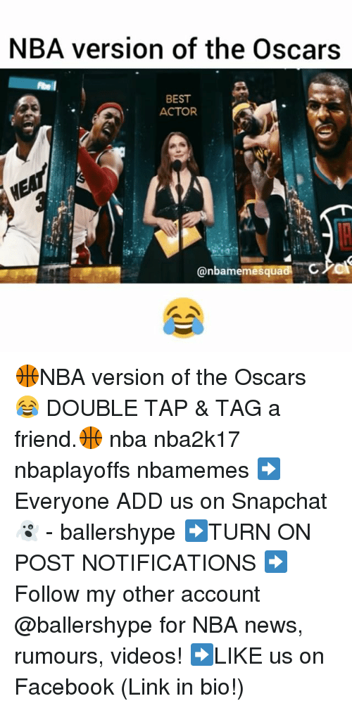 Snapchater: NBA version of the Oscars  BEST  ACTOR  CA  Canbarmemesq 🏀NBA version of the Oscars 😂 DOUBLE TAP & TAG a friend.🏀 nba nba2k17 nbaplayoffs nbamemes ➡Everyone ADD us on Snapchat 👻 - ballershype ➡TURN ON POST NOTIFICATIONS ➡Follow my other account @ballershype for NBA news, rumours, videos! ➡LIKE us on Facebook (Link in bio!)