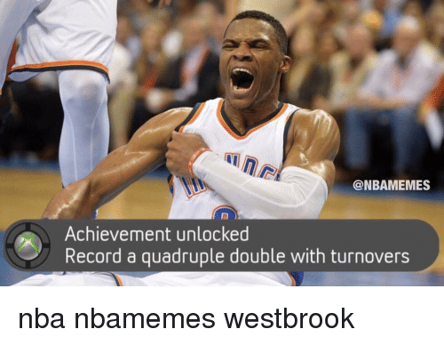Basketball, Nba, and Sports: @NBAMEMES  Achievement unlocked  Record a quadruple double with turnovers nba nbamemes westbrook
