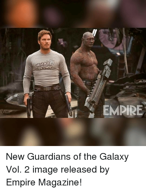 imags: NERAB  EMPIRE New Guardians of the Galaxy Vol. 2 image released by Empire Magazine!