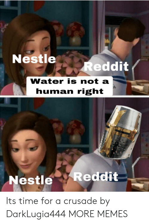 Nestle Reddit Water Is Not a Human Right Reddit Nestle Its Time for
