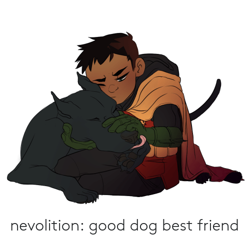 Best Friend, Target, and Tumblr: nevolition: good dog best friend