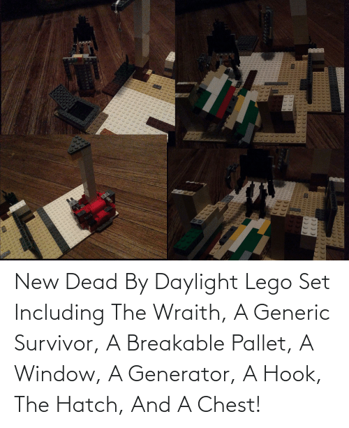 pallet: New Dead By Daylight Lego Set Including The Wraith, A Generic Survivor, A Breakable Pallet, A Window, A Generator, A Hook, The Hatch, And A Chest!