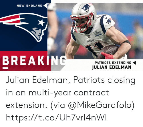 julian: NEW ENGLAND  BREAK  PATRIOTS EXTENDING  JULIAN EDELMAN Julian Edelman, Patriots closing in on multi-year contract extension. (via @MikeGarafolo) https://t.co/Uh7vrI4nWl