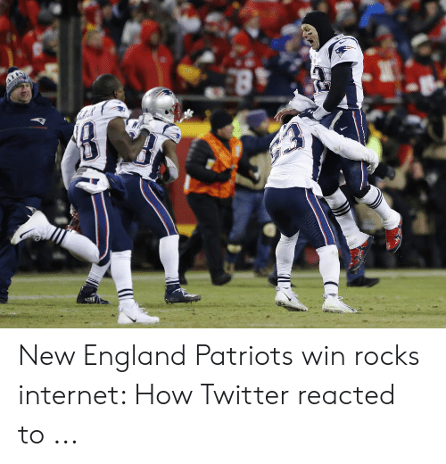 bf039b510378 New England Patriots Win Rocks Internet How Twitter Reacted to ...