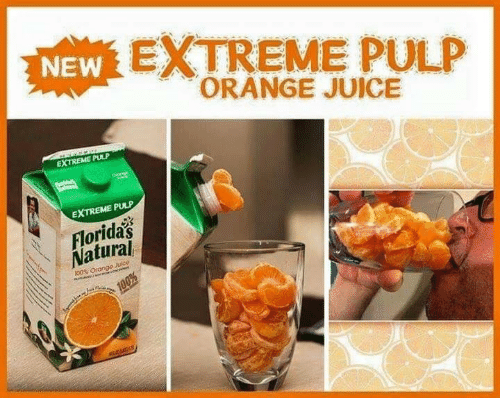 Juice, Orange, and Extreme: NEW EXTREME PULP  ORANGE JUICE  s  EXTREME PULP  Oveng  EXTREME PULP  Florida's  Natural  100% Orango Julce  100%