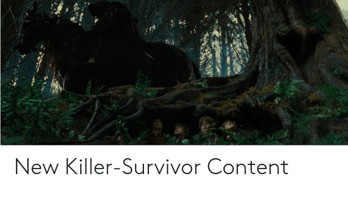 Survivor, Content, and New: New Killer-Survivor Content