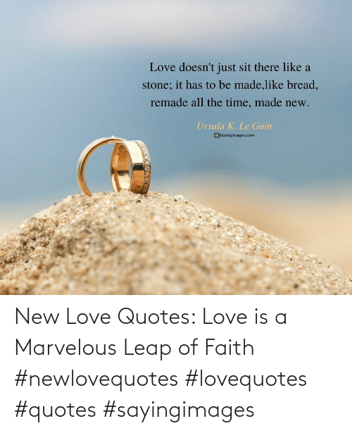 leap of faith: New Love Quotes: Love is a Marvelous Leap of Faith #newlovequotes #lovequotes #quotes #sayingimages