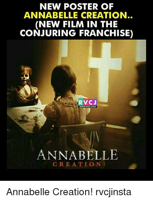 posterization: NEW POSTER OF  ANNABELLE CREATION  (NEW FILM IN THE  CONJURING FRANCHISE)  RVCJ  WWwW.RVCI.COM  ANNABELLE  CREATIO N Annabelle Creation! rvcjinsta