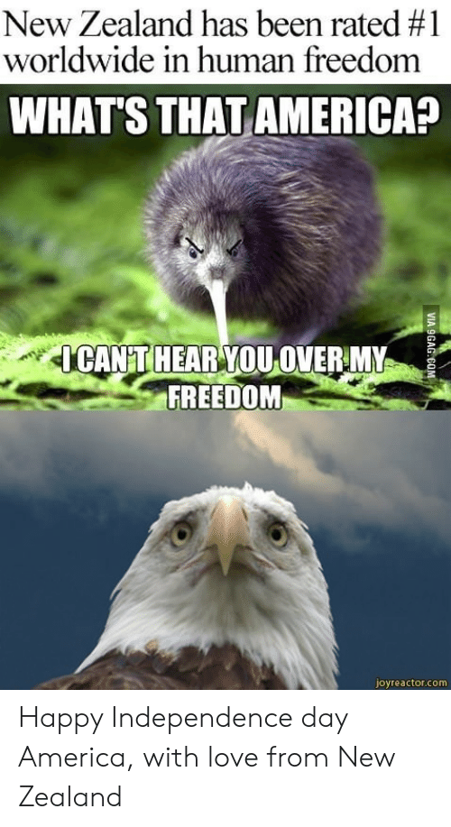 Independence Day: New Zealand has been rated #1  worldwide in human freedom  WHAT'S THAT AMERICA?  CANT HEAR YOU OVERMY  FREEDOM  joyreactor.com Happy Independence day America, with love from New Zealand