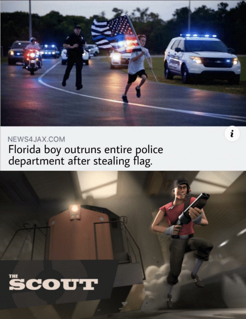 Florida: NEWS4JAX.COM  Florida boy outruns entire police  department after stealing flag.  THE  SCOUT