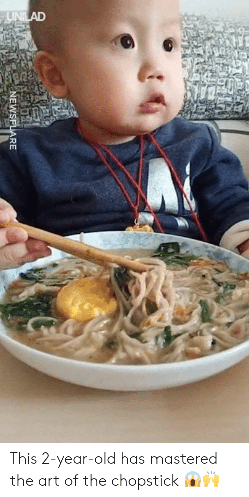 Dank, Old, and 🤖: NEWSFLARE This 2-year-old has mastered the art of the chopstick 😱🙌