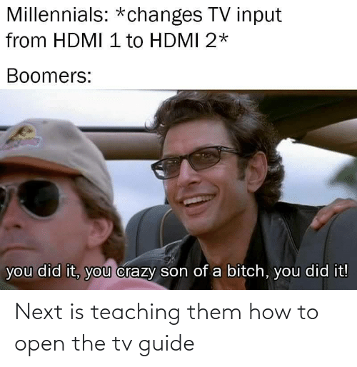 How To: Next is teaching them how to open the tv guide