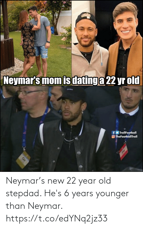 hes: Neymar's new 22 year old stepdad. He's 6 years younger than Neymar. https://t.co/edYNq2jz33