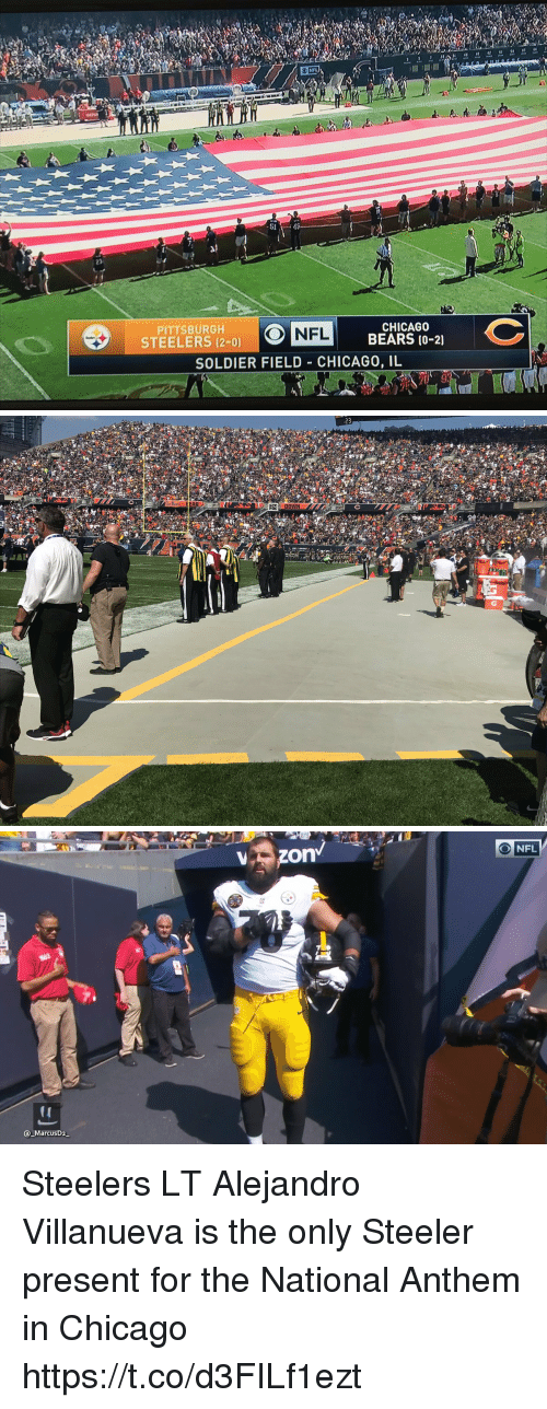 Chicago Bears: NFL  -51 43  23  PITTSBURGH  STEELERS (2-0)  CHICAGO  BEARS (0-21  NFL  SOLDIER FIELD CHICAGO, IL   23  DOWN   ONFL  MarcusD2 Steelers LT Alejandro Villanueva is the only Steeler present for the National Anthem in Chicago https://t.co/d3FILf1ezt