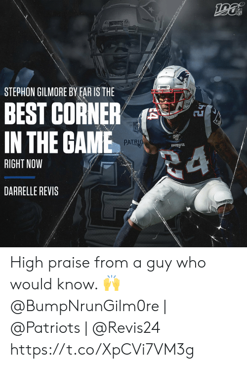 Memes, Nfl, and Patriotic: NFL  6ATRSTS  STEPHON GILMORE BY FAR IS THE  BEST CORNER  IN THE GAME  PATRIO  PATRIOTS  24  RIGHT NOW  DARRELLE REVIS  4 High praise from a guy who would know. 🙌  @BumpNrunGilm0re | @Patriots | @Revis24 https://t.co/XpCVi7VM3g