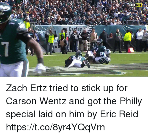 Nfl, Sports, and Got: NFL  Earles Zach Ertz tried to stick up for Carson Wentz and got the Philly special laid on him by Eric Reid https://t.co/8yr4YQqVrn