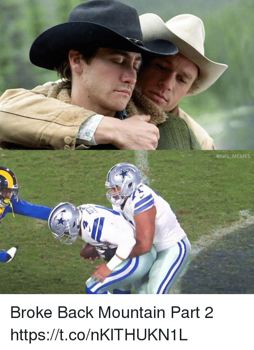 Football, Memes, and Nfl: @NFL MEMES Broke Back Mountain Part 2 https://t.co/nKlTHUKN1L