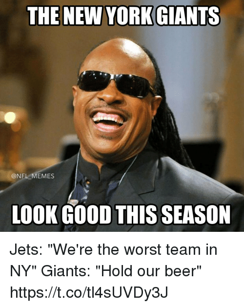 """Ny Giants: @NFL MEMES  LOOK GOOD THIS SEASON Jets: """"We're the worst team in NY""""  Giants: """"Hold our beer"""" https://t.co/tl4sUVDy3J"""