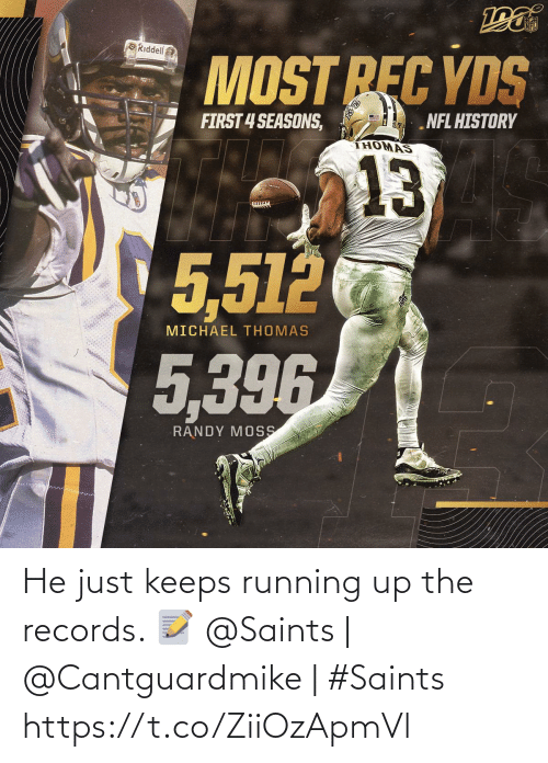 New Orleans Saints: NFL  ORiddell  MOST REC YDS  FIRST 4 SEASONS,  NFL HISTORY  THOMAS  13  5,512  MICHAEL THOMAS  5,396  RANDY MOSS He just keeps running up the records. 📝  @Saints | @Cantguardmike | #Saints https://t.co/ZiiOzApmVl