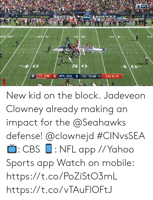 impact: NFL  SEAT  OEAHAWKS  1EB CIN  SEA  1ST 12:48 13  2ND & 10 New kid on the block.  Jadeveon Clowney already making an impact for the @Seahawks defense! @clownejd #CINvsSEA  📺: CBS 📱: NFL app // Yahoo Sports app  Watch on mobile: https://t.co/PoZiStO3mL https://t.co/vTAuFlOFtJ