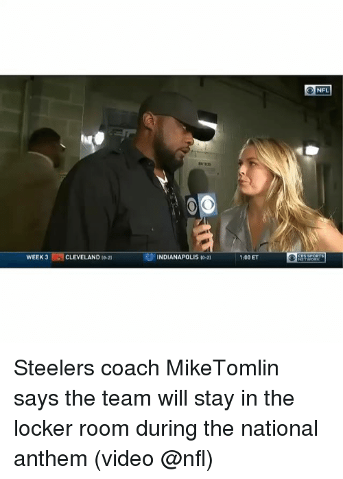 Memes, Nfl, and Sports: NFL  SOICD  WEEK 3CLEVELAND 10-21  9 INDIANAPOLIS (0-2)  1:00 ET  COS SPORTS Steelers coach MikeTomlin says the team will stay in the locker room during the national anthem (video @nfl)