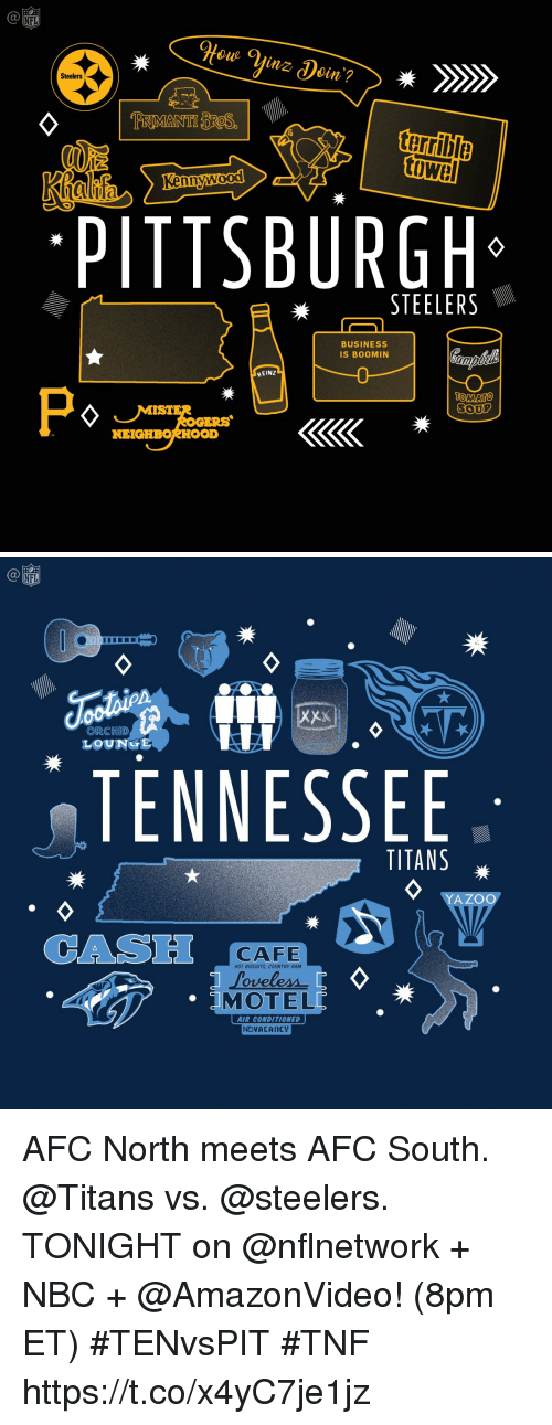Pittsburgh Steelers: NFL  Steelers  terrible  hn  PITTSBURGH  STEELERS  BUSINESS  IS BOOMIN  HEINZ  OMATO  ERS  NEIGHBORHOOD   NFL  ORCHID  LOUNGE  TENNESSEE  TITANS  YAZOC  CAS  CAFE  HOT BISCUITS, COUNTRY HAM  MOTEL  AIR CONDITIONED  NOVACAncy AFC North meets AFC South.  @Titans vs. @steelers.   TONIGHT on @nflnetwork + NBC + @AmazonVideo! (8pm ET) #TENvsPIT #TNF https://t.co/x4yC7je1jz