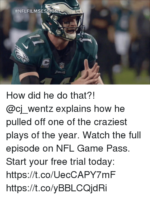 Memes, Nfl, and Free: How did he do that?! @cj_wentz explains how he pulled off one of the craziest plays of the year.  Watch the full episode on NFL Game Pass. Start your free trial today: https://t.co/UecCAPY7mF https://t.co/yBBLCQjdRi