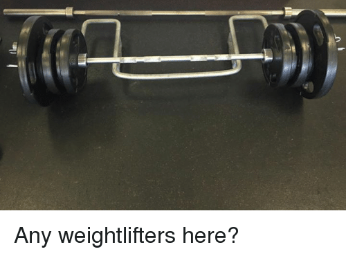 Dank, 🤖, and Weightlifting: .nh Any weightlifters here?