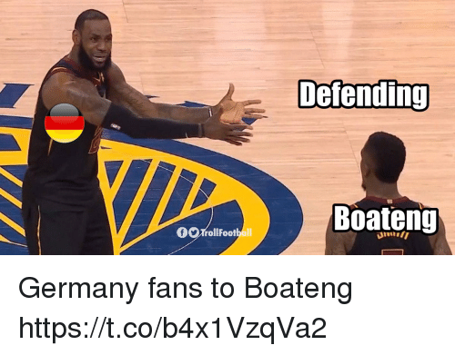Memes, Germany, and 🤖: Ni  Defending  Boateng Germany fans to Boateng https://t.co/b4x1VzqVa2